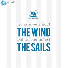 Poster Print - We Can Adjust The Sails - wall decor - blue, white, grey stripes - sail boat, nautical, quote - print