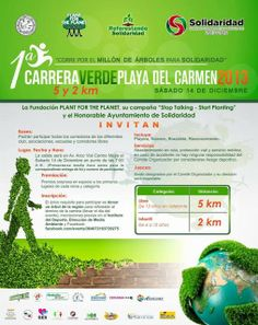 THIS SATURDAY: Carrera Verde in Playa del Carmen, a 5k race to help reforest the area
