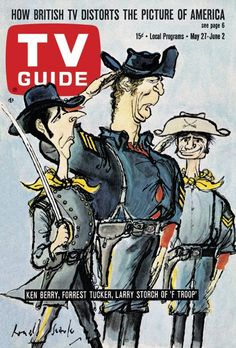 """TV Guide: May 27, 1967 - Ken Berry, Forrest Tucker and Larry Storch of """"F Troop"""""""