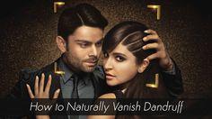 Best Natural #Homemade Remedies To #Vanish #Dandruff