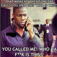 Kevin Hart - he so funny!!