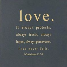 love never fails  (TRUE LOVE!) <3