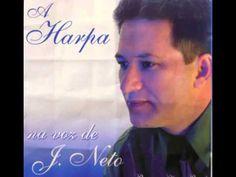 a harpa na voz de J.NETO   CD completo