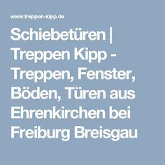 Schiebetüren | Treppen Kipp - Treppen, Fenster, Böden, Türen aus Ehrenkirchen bei Freiburg Breisgau