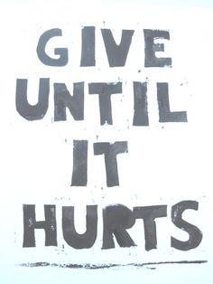 Give Until It Hurts, Lino Print