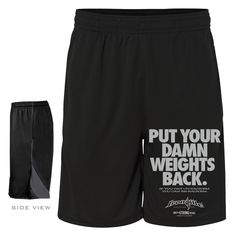 Put Your Damn Weights Back - Bodybuilding Gym Shorts  #ironville #rerackyourweights #bodybuilding #gymshorts #lifting