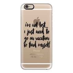 iPhone 6 Plus/6/5/5s/5c Case - Im not lost i just need to go on... ($40) ❤ liked on Polyvore