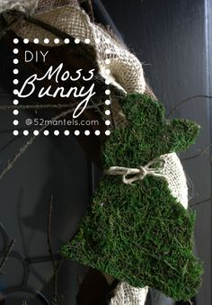 52 Mantels: Moss Easter Bunny {Tutorial}  http://www.52mantels.com/2013/02/moss-easter-bunny.html?utm_source=feedburner_medium=email_campaign=Feed%3A+52Mantels+%2852+Mantels%29