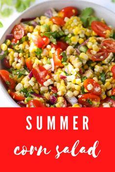 Corn Salad Recipes, Corn Salads, Summer Recipes, Easy Dinner Recipes, Dinner Ideas, Easy Weeknight Meals, Easy Dinners, Summer Corn Salad, Plant Based Whole Foods
