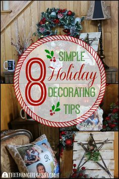 These 8 Simple Holiday Decorating Tips will help you deck the halls at home for Christmas this holiday season. Easy DIY tips and ideas for you.
