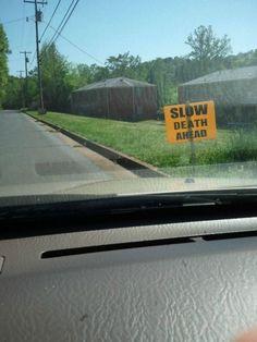slow death ahead