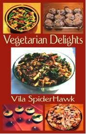 Discover the gorgeous colors, the magnificent flavors, and the enormous health benefits of vegetarian food in this lovely cookbook!    Pick up Vegetarian Delights for just $2.99 in pdf (printable) and other formats   ents  https://www.smashwords.com/books/view/234381    or at Barnes and Noble's Nook store at   http://tinyurl.com/8geg65o    or at Amazon's Kindle Store at   http://www.amazon.com/dp/B00997VER8