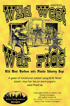 Wild West War Pigs