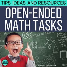 Open-ended math problems and tasks promote higher order and critical thinking for elementary students and beyond. These types of questions and activities get kids learning and having fun in math! #mathproblemsolving #realworldmath #fastfinishers