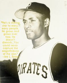 "Remembering Roberto Clemente on what would be his 80th birthday. ""He's a shining star to many, many people. He grows and grows over time. He doesn't diminish...You could never capture the magnificence of the man."" -Pirates GM Joe L. Brown"