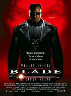 Blade -- Wesley Snipes plays a half-mortal, half-immortal charged with ridding the earth of a race of vampires led by Stephen Dorff in this action- packed blockbuster.