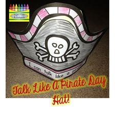 Crayons & Cuties In Kindergarten: Aaaaargh You Ready? It's Almost 'Talk Like A Pirate Day!'