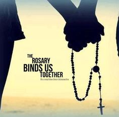 The Rosary binds us together. ❤