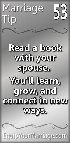 Practical Marriage Tip 53 - Read a book with your spouse. You'll learn, grow, and connect in new ways. Marriage Prayer, Godly Marriage, Successful Marriage, Strong Marriage, Marriage Relationship, Marriage And Family, Happy Marriage, Marriage Advice, Godly Wife