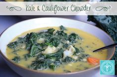 Kale and Cauliflower Chowder | Running on Real Food