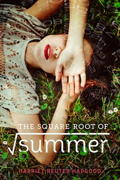8. The Square Root of Summer
