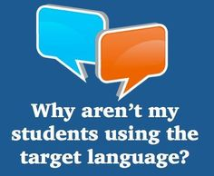 Avoiding Native Language in the Foreign (World) Language Classroom (French, Spanish) http://wlteacher.wordpress.com