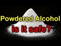 the importance of scientific thinking!!! - - - Powdered Alcohol, the Disturbing Truth! - YouTube