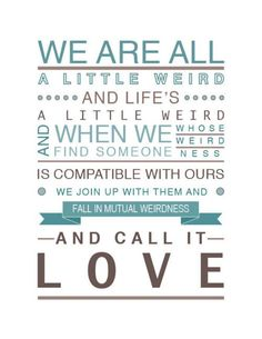 "Dr Seuss Weird Love Quote Poster Glamorous Pin Di Amy Vaseur Su ""we Are All A Little Weird.""  Pinterest"