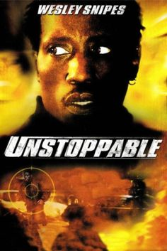 Poster Of Unstoppable (2004) Full Movie Hindi Dubbed Free Download Watch Online At all-free-downlaod-4u.com