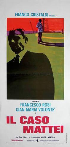 Il caso Mattei è un film del 1972, diretto da Francesco Rosi e dedicato alla figura di Enrico Mattei, presidente dell'ENI, ucciso in un attentato aereo il 27 ottobre 1962