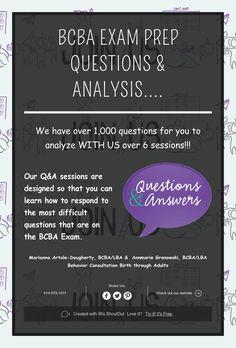 BCBA EXAM Prep   QUESTIONS & ANALYSIS....