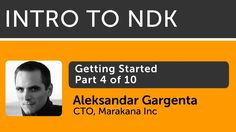 Intro to Android NDK - 04 - Getting Started