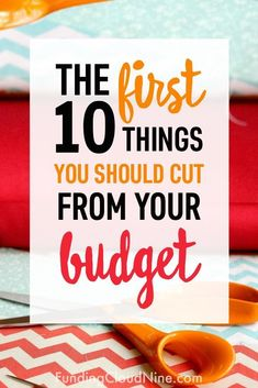 If your budget needs a makeover, check out this list of the first ten things you should cut to save money! Money saving tips, ways to save money, frugal living tips. Living On A Budget, Frugal Living Tips, Frugal Tips, Living Cheaply, Debt Free Living, Family Budget, Making A Budget, Create A Budget, Making Ideas