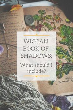 Discover what to put in a #wiccan book of shadows! Read on to find inspiration and tips for your own! #wicca #witchcraft #pagan #magick