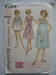 Simplicity 4484  36 Bust    Misses Shorty Nightgowns and Panties: Simple to Make. Sleeveless nightgown has upper edge gathered to straight yoke.