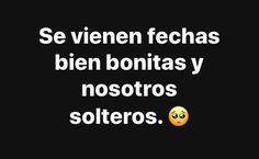 Cute Spanish Quotes, Funny Spanish Memes, Fact Quotes, True Quotes, Ex Amor, Tumblr Love, Facebook Quotes, Frases Tumblr, Sad Love