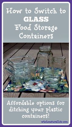 How to Switch to Glass Food Storage Containers