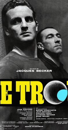 Directed by Jacques Becker.  With André Bervil, Jean Keraudy, Michel Constantin, Philippe Leroy. In prison four long-sentence inmates planning an elaborate escape cautiously induct a new inmate to join in their scheme which leads to distrust and uncertainty.