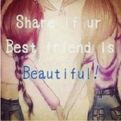 cos everyones bff is beautiful because everyone in this world is gorgeousness! Love My Best Friend, Best Friend Goals, Best Friends Forever, My Friend, Bff Quotes, Best Friend Quotes, Friendship Quotes, Good Good Father, Lol