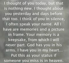 heaven-quote--Momma, Unlce Chris and my beloved Mikey-- I Thought Of You Today, Thinking Of You Today, I Think Of You, Great Quotes, Quotes To Live By, Inspirational Quotes, Awesome Quotes, Meaningful Quotes, Motivational