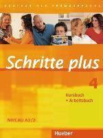 Schritte plus 4 : Kursbuch + Arbeitsbuch: Niveau A2/2 / Silke Hilpert ... [et al.] Ismaning (Deutschland) : Hueber Verlag, cop. 2010