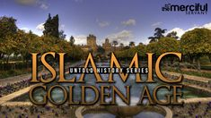 Untold History - Al-Andalus - Islamic Golden Age