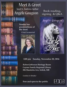 If you live in the Selkirk, Manitoba, Canada area - make sure you stop by on Nov 20th, 2016, to meet the author of Sticks and Stones. #bookreading #book #library #paranormal #thriller #horror #romance #darkfantasy #supernatural #booksigning