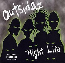 Night Life (Outsidaz album) - Wikipedia, the free encyclopedia