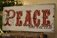 Hand Painted Vintage Sign - Christmas Sign - Peace On Earth - Order Your custom signs - Church Street Designs