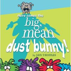 we love rhyming dust bunnies! so excited for this!