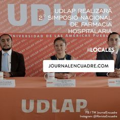 Revista Encuadre » UDLAP realizará 2° Simposio Nacional de Farmacia Hospitalaria