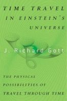 Time Travel in Einsteins Universe (non-fiction, explores the possibility of time travel in real life)