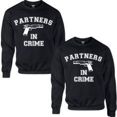 PARTNERS IN CRIME COUPLE SWEATSHIRT