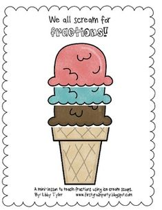 Build your own fractions using ice cream scoops. This is a great minilesson to use after introducing basic fractions. Each student will create thei. Teaching Time, Teaching Math, Teaching Fractions, Math Resources, Math Activities, Math Tubs, Math Multiplication, Second Grade Math, Elementary Math